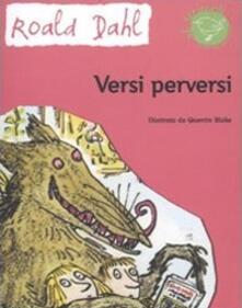 Ascotcamogli.it Versi perversi. Ediz. illustrata Image