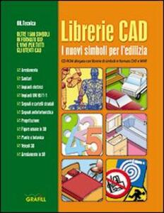 Librerie CAD. I nuovi simboli per l'edilizia. CD-ROM