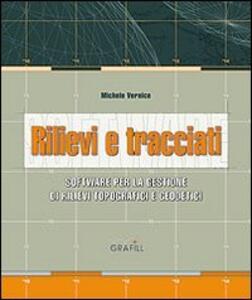 Rilievi e tracciati. Software per il calcolo rilievi, analisi tracciati. Con Contenuto digitale per download e accesso on line