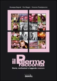Capturtokyoedition.it Il Palermo racconta: storie, confessioni e leggende rosanero Image