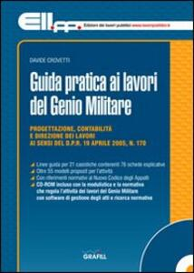 Guida pratica ai lavori del Genio militare. Con Contenuto digitale per download e accesso on line