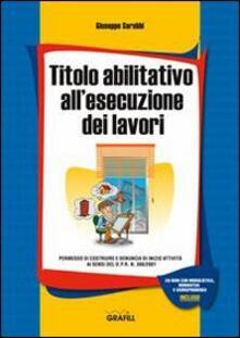 Amatigota.it Titolo abilitativo all'esecuzione dei lavori. Con Contenuto digitale per download e accesso on line Image