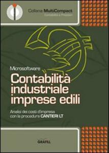 Contabilità industriale imprese edili. CD-ROM