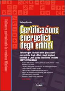 Certificazione energetica degli edifici. Con Contenuto digitale per download e accesso on line