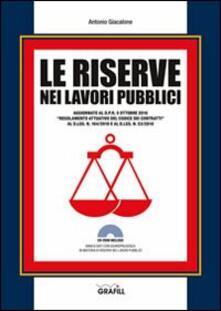 Le riserve nei lavori pubblici. Con Contenuto digitale per download e accesso on line.pdf
