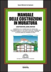 Manuale delle costruzioni in muratura. Caratteristiche, azioni, verifiche. Con Contenuto digitale per download e accesso on line