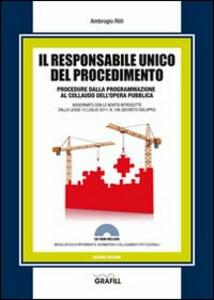 Il responsabile unico del procedimento. Con Contenuto digitale per download e accesso on line
