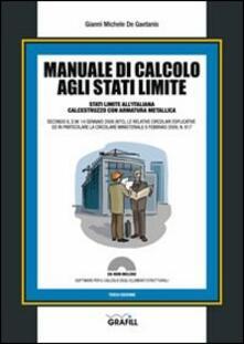 Rallydeicolliscaligeri.it Manuale di calcolo agli stati limite. Con Contenuto digitale per download e accesso on line Image