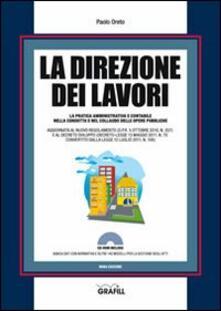Writersfactory.it La direzione dei lavori. Con Contenuto digitale per download e accesso on line Image