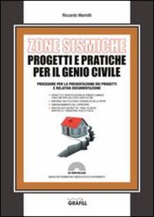 Zone sismiche. Progetti e pratiche per il genio civile. Con Contenuto digitale per download e accesso on line.pdf
