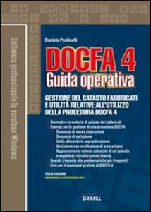 Docfa 4.0. Guida operativa. Con Contenuto digitale per download e accesso on line