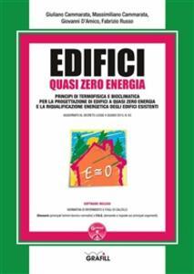 Edifici quasi zero energia. Con Contenuto digitale per download e accesso on line