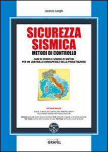 Sicurezza sismica. Metodi di controllo. Con Contenuto digitale per download e accesso on line