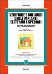 Verifiche e collaudi degli impianti elettrici e speciali. Con Contenuto digitale per download e accesso on line