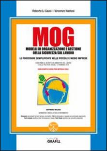 MOG. Modelli di organizzazione e gestione della sicurezza sul lavoro. Con Contenuto digitale per download e accesso on line.pdf