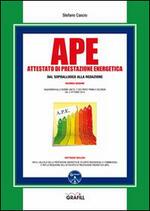 APE. Attestato di prestazione energetica dal sopralluogo alla redazione. Con Contenuto digitale per download e accesso on line