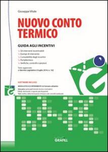Nuovo conto termico. Con Contenuto digitale per download e accesso on line