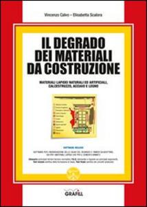 Il degrado dei materiali da costruzione. Con Contenuto digitale per download e accesso on line