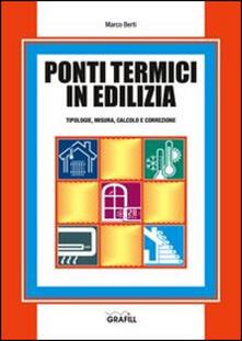 Ponti termici in edilizia - Marco Berti - copertina