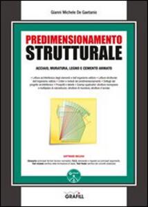 Predimensionamento strutturale. Con Contenuto digitale per download e accesso on line