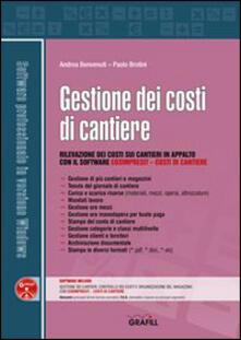 Gestione dei costi di cantiere. Con Contenuto digitale per download e accesso on line - Andrea Benvenuti,Paolo Brotini - copertina