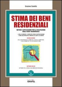 Stima dei beni residenziali. Con Contenuto digitale per download e accesso on line