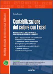 Libro Contabilizzazione del calore con Excel. Con Contenuto digitale per download e accesso on line Nicola Taraschi