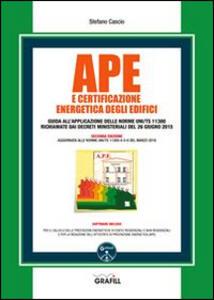 APE e certificazione energetica degli edifici. Con Contenuto digitale per download e accesso on line