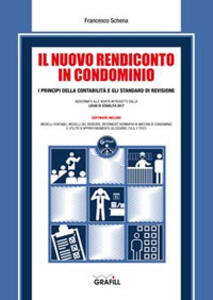 Il nuovo rendiconto in condominio. Con software