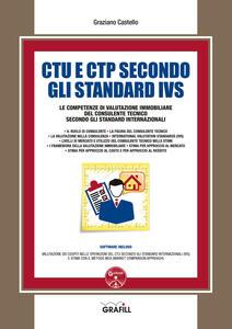 CTU e CTP secondo gli Standard IVS. Le competenze di valutazione immobiliare del consulente tecnico secondo gli standard internazionali. Con software