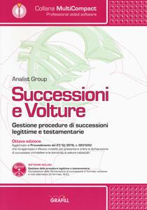 Successioni e volture. Gestione procedure di successioni legittime e testamentarie. Con software