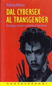 Dal cybersex al transgender