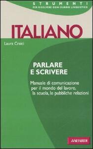 Italiano. Parlare e scrivere