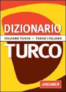 Capturtokyoedition.it Dizionario turco. Italiano-turco. Turco-italiano Image