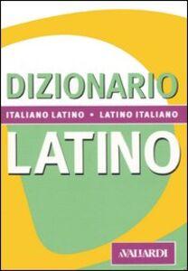 Libro Dizionario latino. Italiano-latino, latino-italiano