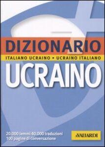 Libro Dizionario ucraino. Italiano-ucraino, ucraino-italiano