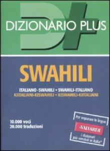 Dizionario swahili. Italiano-swahili, swahili-italiano