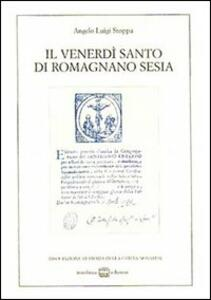 Il venerdì santo di Romagnano Sesia (rist. anast.)