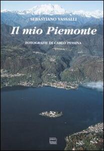 Il mio Piemonte. Ediz. multilingue