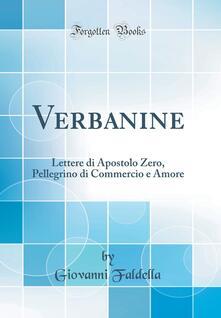 Verbanine. Lettere di apostolo zero pellegrino di commercio e amore (secondo ledizione 1892).pdf