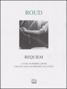 Requiem e altre prose poetiche. Testo francese a fronte