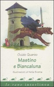 Mastino e Biancaluna