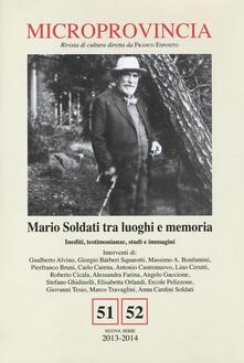 Microprovincia (2013-2014) vol. 51-52. Mario Soldati tra luoghi e memoria. Inediti, testimonianze, studi e immagini.pdf