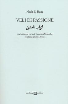 Veli di passione. Testo arabo a fronte.pdf