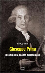 Giuseppe Prina. Il genio delle finanze di Napoleone