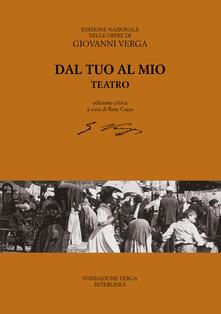 Promoartpalermo.it Dal tuo al mio (teatro). Ediz. critica Image