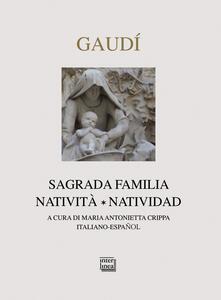 Gaudì. Sagrada Familia. Natività-Natividad