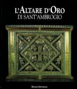 L' altare d'oro di Sant'Ambrogio