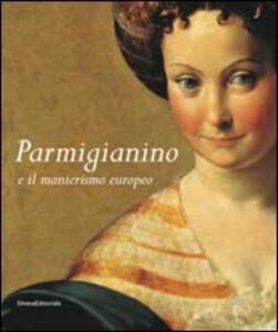 Parmigianino e manierismo europeo