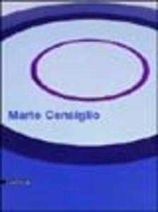 Mario Consiglio. Targets. Catalogo della mostra (Perugia, 19 marzo-23 maggio 2005). Ediz. italiana e inglese